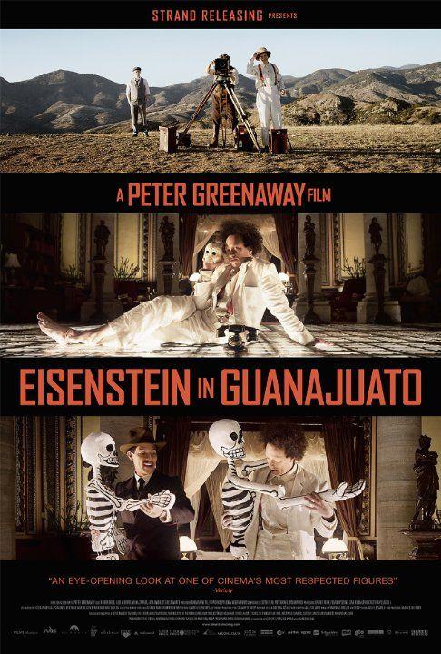 Eisenstein in Guanajuato by Peter Greenaway