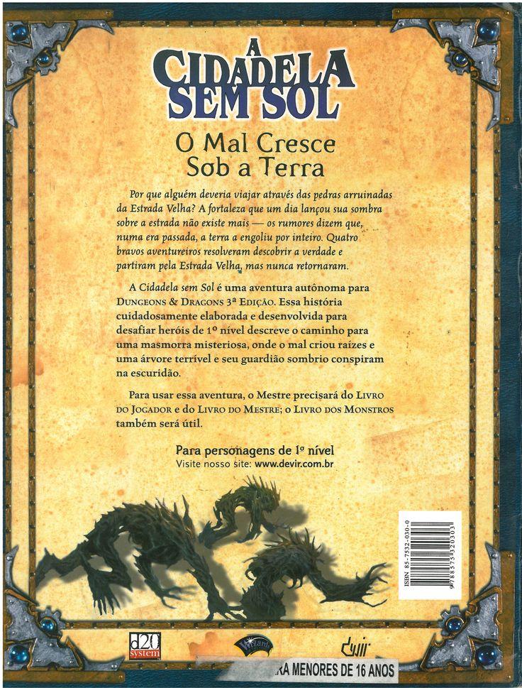 CORDELL, R. Bruce. Dungeons & Dragons Aventura 1 – A Cidadela Sem Sol Uma Aventura Para Personagens de 1º nível. - contracapa