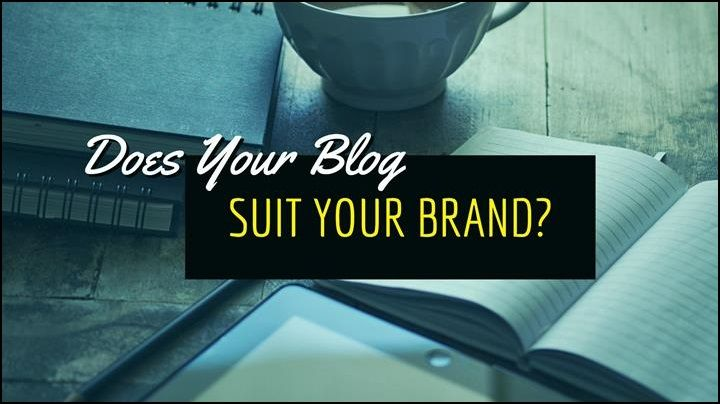 Does Your Blog Suit Your Brand? – Writers Write