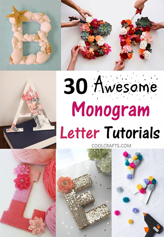 30 gift ideas made out of monogram letters, http://www.coolcrafts.com/monogram-letters-tutorials/