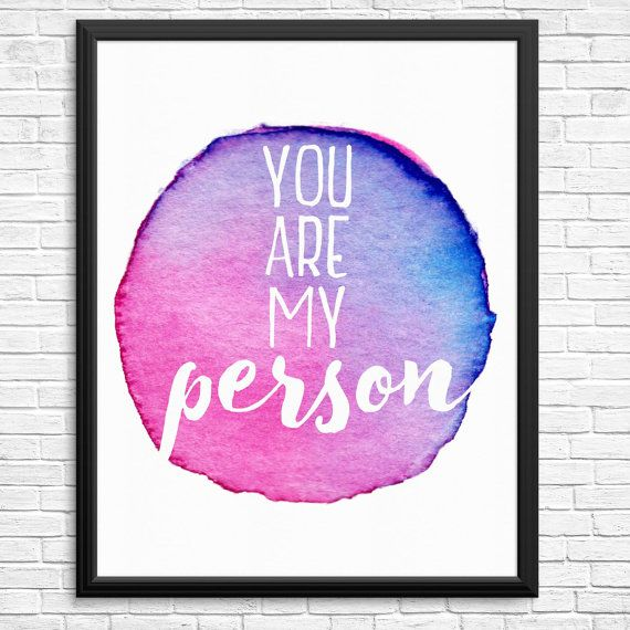 You Are My Person Watercolour Digital Print
