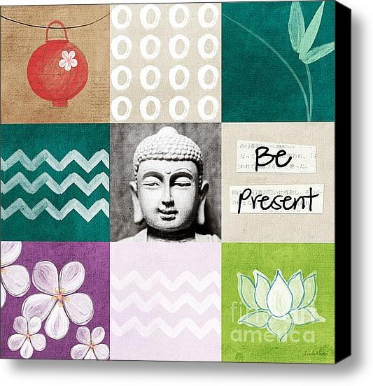 Be Present Stretched Canvas Print / Canvas Art By Linda Woods