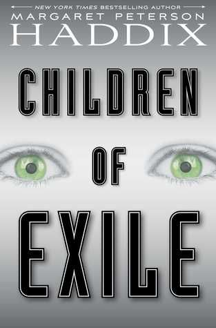 All About Middle Grade Review: Children of Exile (Children of Exile, 1) by Margaret Peterson Haddix, September 13, 2016. 304 pages. Published by Simon Schuster Books for Young Readers. Source: Publisher for review.