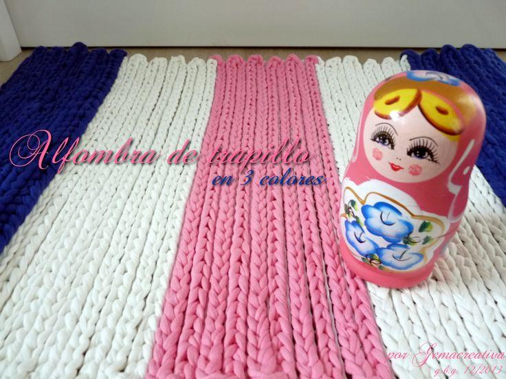 Mi nueva alfombra de trapillo en tres colores una m s for Diferentes tipos de alfombras