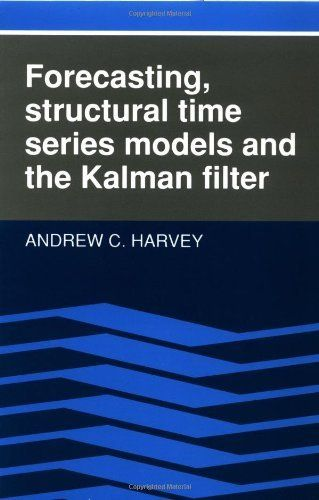 Forecasting, Structural Time Series Models and the Kalman Filter by Andrew C. Harvey. $59.72. Publication: April 26, 1991. Publisher: Cambridge University Press (April 26, 1991). Save 17%!