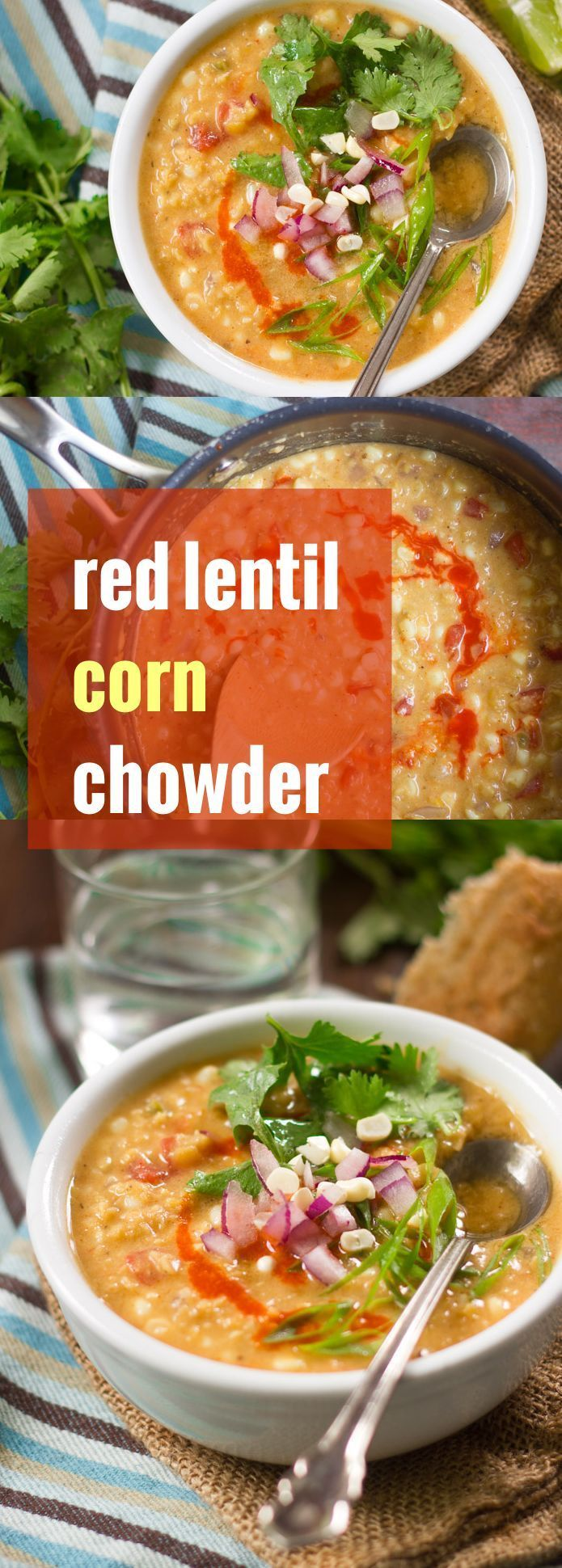 Hearty red lentils and sweet summer corn are simmered up with southwestern spices in a coconut milk broth to make this hearty and totally meal-worthy vegan chowder.