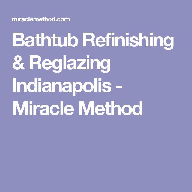 Bathtub Refinishing & Reglazing Indianapolis - Miracle Method