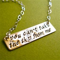 You can't take the sky from me Necklace - Spiffing Jewelry Perfectly Firefly <3 it