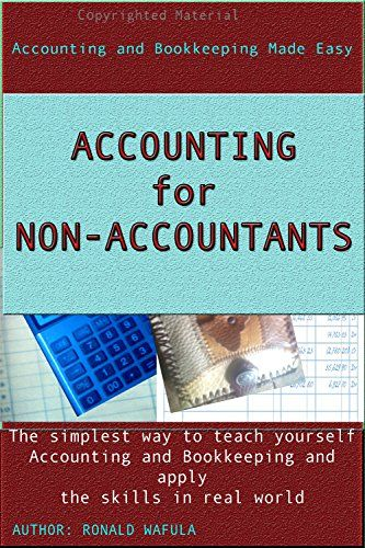 Accounting for Non-Accountants: The simplest way to teach... https://www.amazon.com/dp/B01MYLSRIC/ref=cm_sw_r_pi_dp_x_cYglybZ959WPN