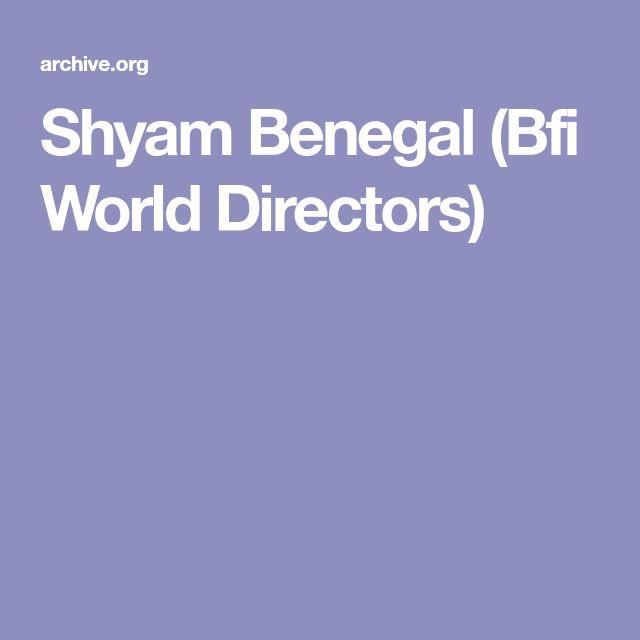 Shyam Benegal (Bfi World Directors)