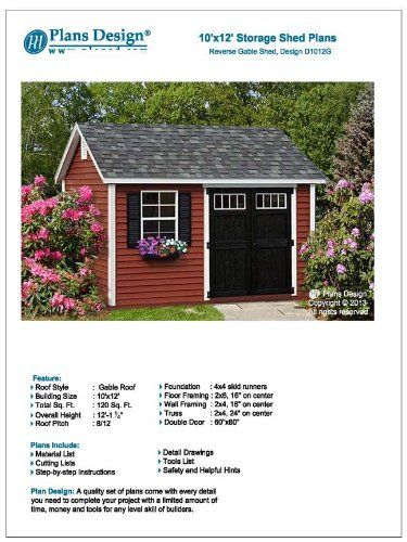 Deluxe Shed Plans 10' x 12' Reverse Gable Roof Style Design # D1012G, Material List and Step By Step Included Plans Design