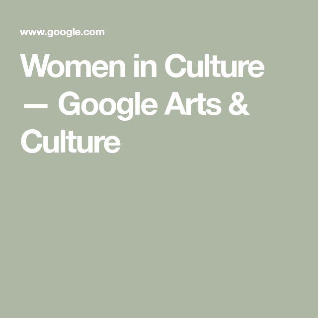 Women in Culture — Google Arts & Culture
