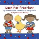 FREEBIE!! Duck For President! Who will your students vote for? Duck or Farmer Brown?  This resource includes activities for the book Duck For President by Do...