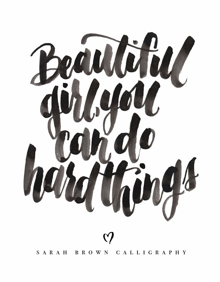 This quote has been taped to my computer screen for months. It serves as my reminder that when things seem too big, too challenging, or flat out impossible...I serve a God that comes near in my weakness and makes me capable for every good work.  So for your h a r d things that you are facing today....beautiful girl, you can do it! Lock arm and arm with our strong Savior and take a step forward.  Sarah Brown Calligraphy for Lovely Lettering Co.