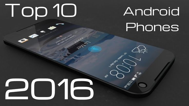 The top 10 Android phones coming soon. https://www.youtube.com/watch?v=7BCI1gDSouo