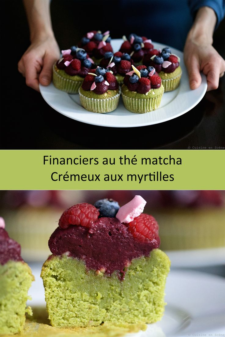 Financiers au thé matcha, crémeux aux myrtilles   Cuisine en Scène, le blog cuisine de Lucie Barthélémy - CotéMaison.fr