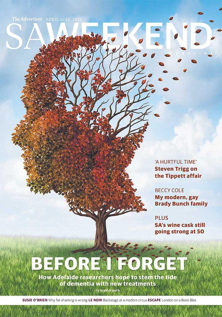 SA Weekend Magazine, April 11, 2015.  #Adelaide #SA #cover #SouthAustralia #magazine #cover #design #dementia