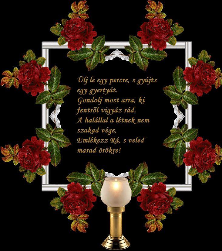 Gyász, gyertyák, mécsesek....Képek, versek, emlékezés... - Minden napra egy puszi