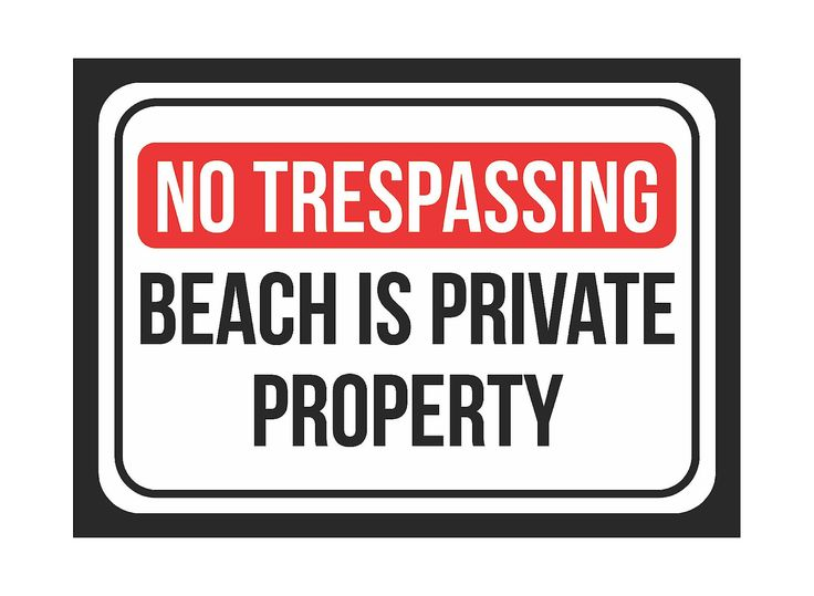 """""""No Trespassing Beach Is Private Property"""" Swimming Pool Sign"""