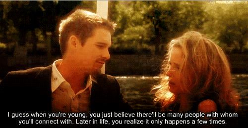 So true. Hold on to those connections. BEFORE SUNSET ♥ #movies