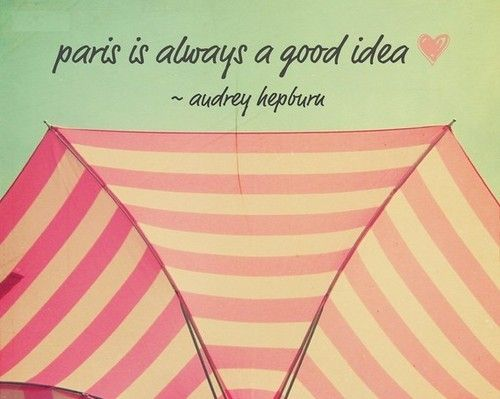 .: Good Ideas, Inspiration, Audrey Hepburn Quotes, Motivation Mondays, Audreyhepburn, Paris Quotes, Places, Things, Wise Words