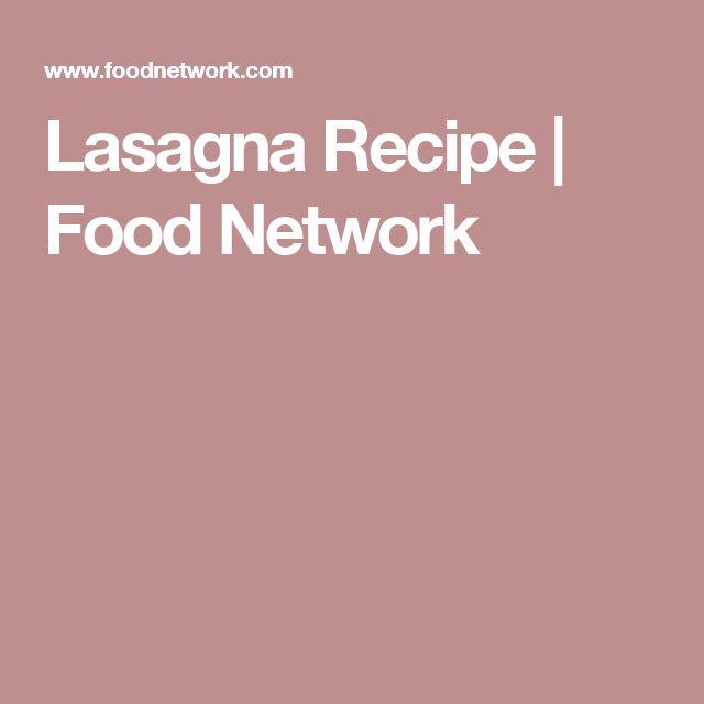 Lasagna Recipe   Food Network