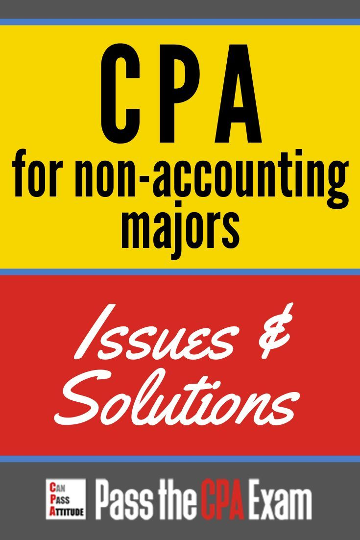Wondering How To Become A Cpa As A Non Accounting Major Find How To Become A Certified Public Accountant Right Here Cpa Exam Motivation Accounting Major Cpa