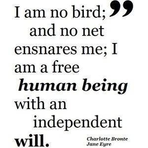 Jane EyreFree Human, Jane Eyre, Charlotte Bronte Quotes, Bronte Jane, Favorite Book, Favorite Quotes, Charlotte Brontë, Eyre Quotes, I Am