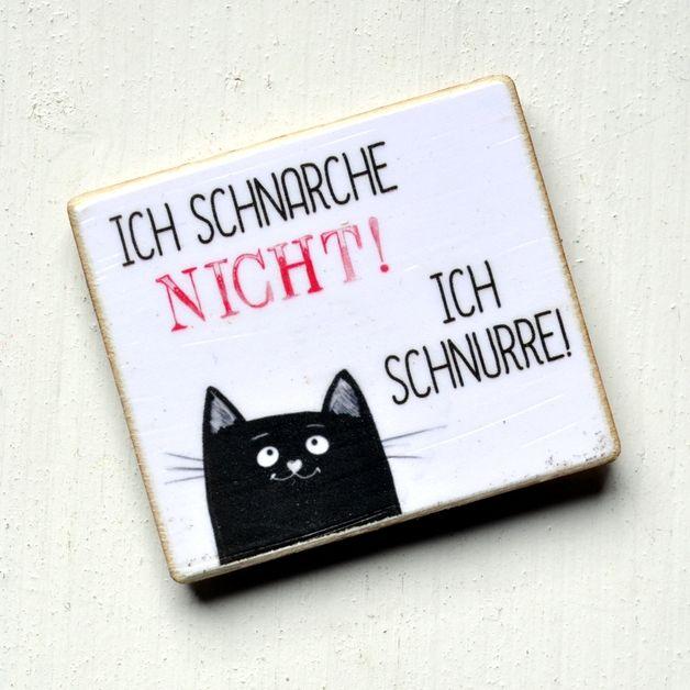 Lustiger Kühlschrankmagnet mit Spruch und Katze / funny fridge magnet with cat and quote made by Shabbyflair-Decorations via DaWanda.com