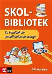 http://www.adlibris.com/se/organisationer/product.aspx?isbn=9127450309   Titel: Skolbibliotek : - En handbok för skolbiblioteksansvariga - Författare:  - ISBN: 9127450309 - Pris: 334 kr