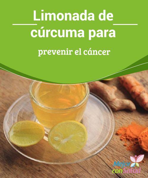 Limonada de cúrcuma para prevenir el cáncer   Llega el calorcito y con él, la necesidad de hidratarse y de tomar bebidas frescas o frías. No obstante,refrescarse no está reñido con cuidar tu salud. Por ello, te sugerimos que pruebes la limonada de cúrcuma para prevenir el cáncer.