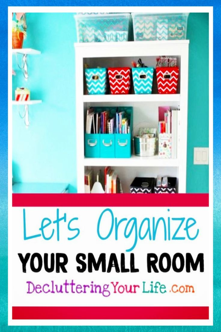 Storage Hacks How To Organize A Small House With No Storage Space Girls Room Organization Small Bedroom Storage Solutions Room Organization