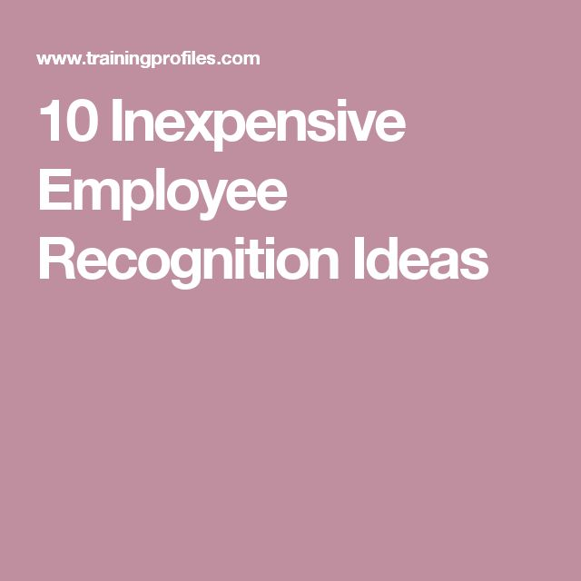 10 Inexpensive Employee Recognition Ideas
