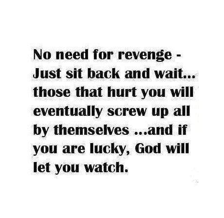Inspirational quote. broken heart quote. Heart Ache. Sadness. Depression. Breakup. Revenge. Karma.