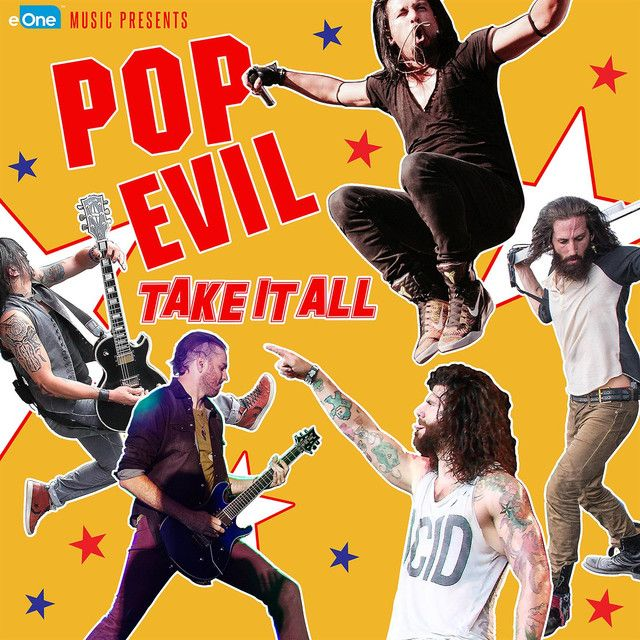 Take It All, a song by Pop Evil on Spotify