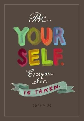 Be true to yourself! www.cabaretelifecoaching.com