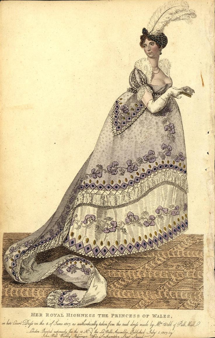 Regency fashion plate the secret dreamworld of a jane austen fan - Court Dress Of The Princess Of Wales June 1807 Fashion Plate Collection
