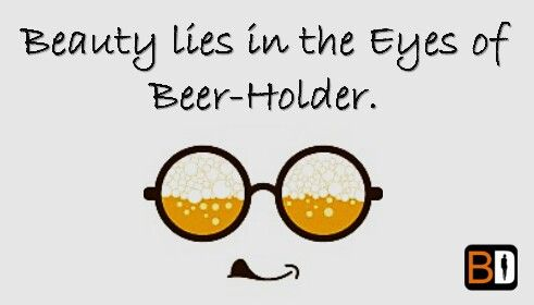 See a Beautiful World through Beer-Goggles. Call now @9555557585 to make a booking at a restaurant of your choice across Delhi/NCR. #BookingDiva #BookNow #funny #drinking #beer