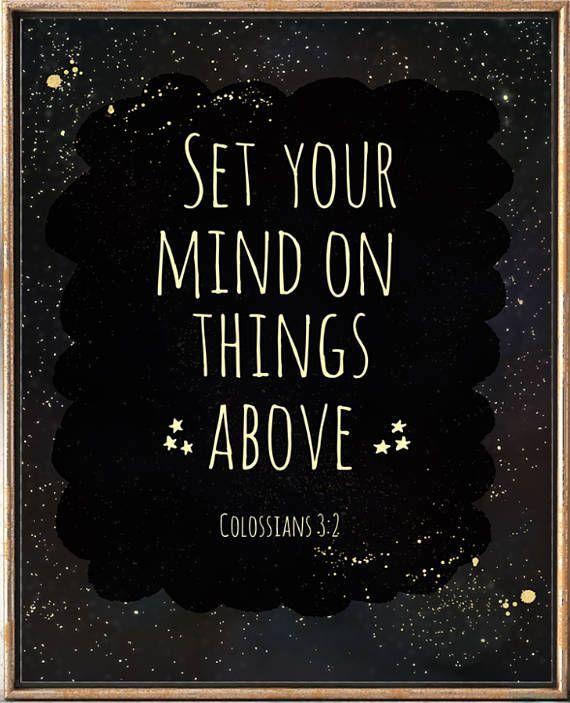 Bible Verse wall art Colossians 3:2 Christian art    #bibleprint #bible_verse #bible_wall_art #printable_bible