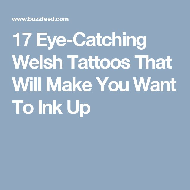 17 Eye-Catching Welsh Tattoos That Will Make You Want To Ink Up