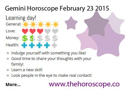 Learning day for #Gemini on Feb 23rd #horoscope ... http://www.thehoroscope.co/horoscope/Gemini-Horoscope-today-February-23-2015-2348.html