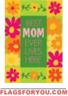 Applique - Best Mom Ever Garden Flag