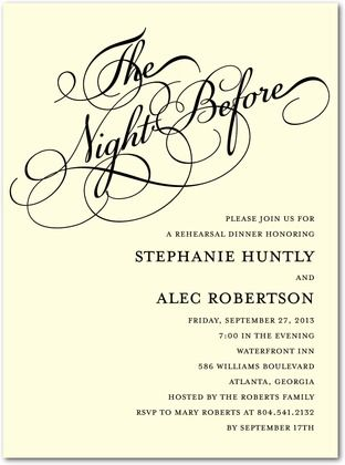You can't go wrong with the classic black calligraphy on Wedding Paper Divas' Rehearsal Dinner Invites