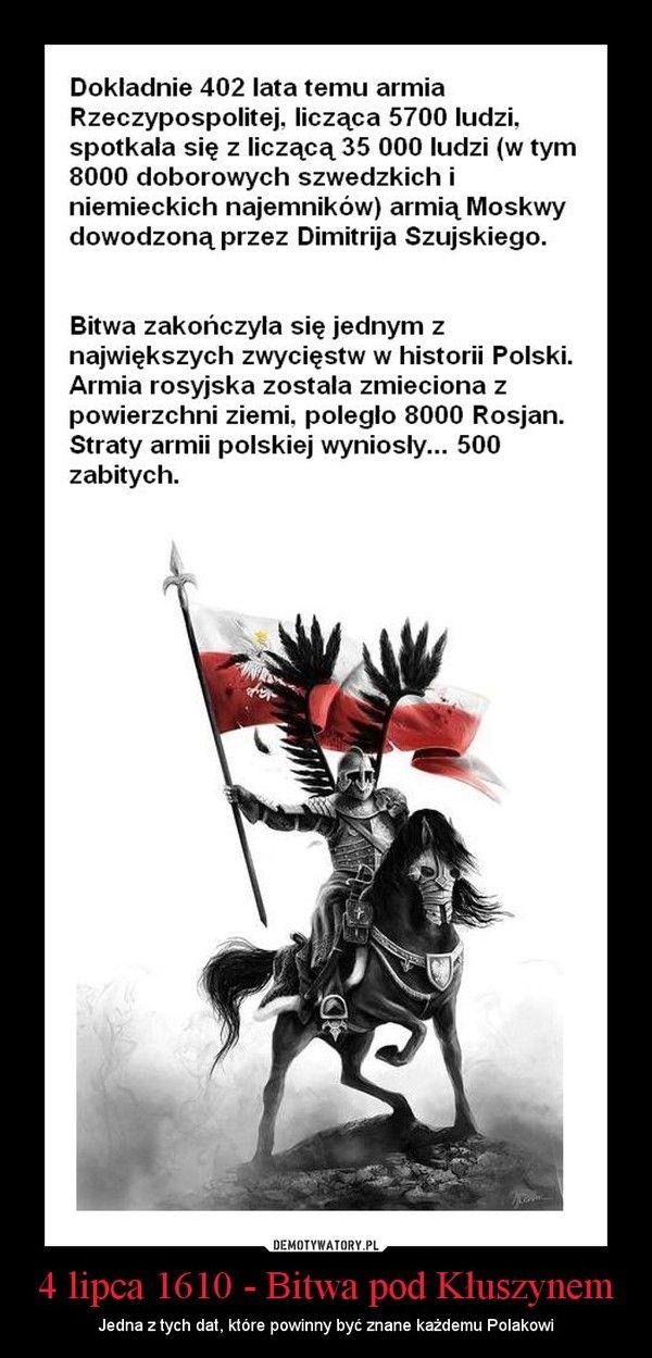 4 lipca 1610 - Bitwa pod Kłuszynem – Jedna z tych dat, które powinny być znane każdemu Polakowi
