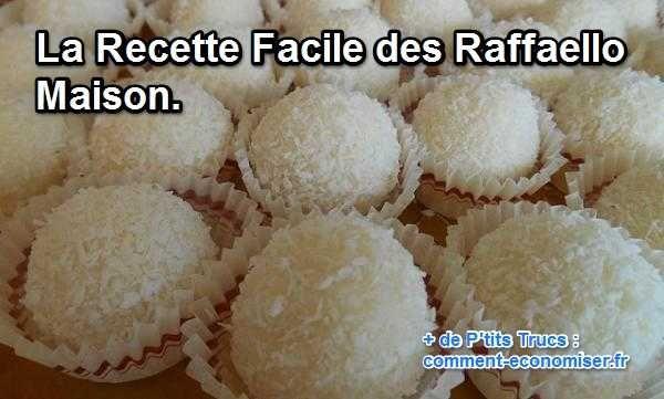 La Recette Facile des Raffaello Maison.