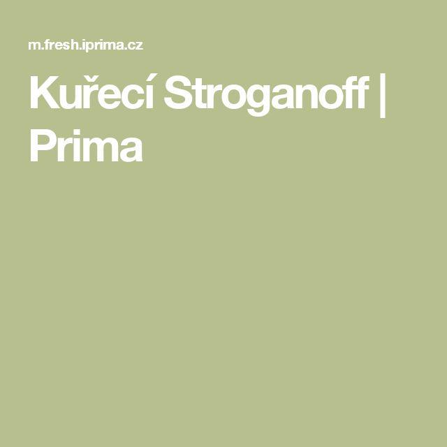 Kuřecí Stroganoff | Prima