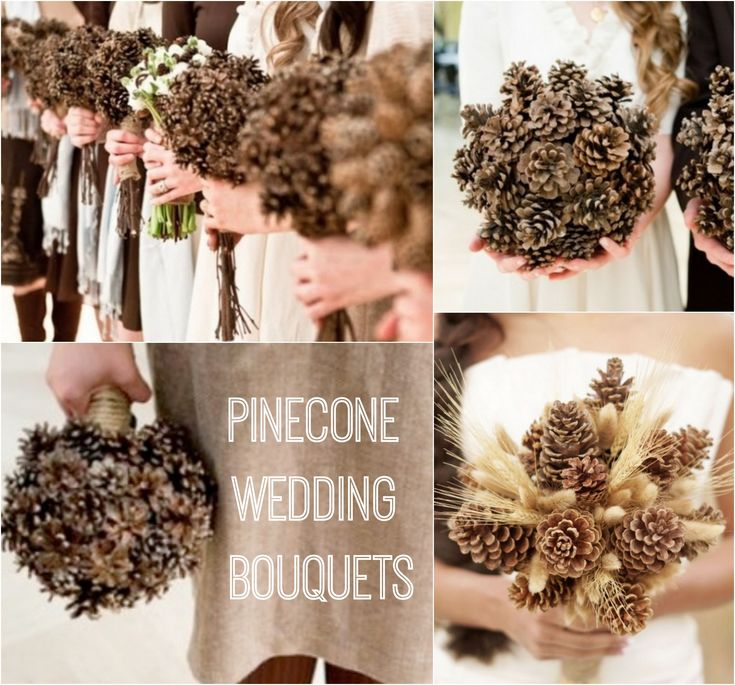Pinecone Wedding Bouquet Ideas. I want to get remarried just so I can have a bouquet like this!