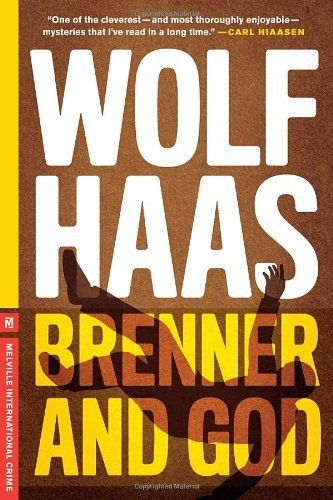 Brenner and God by Wolf Haas. $10.17. Publication: June 26, 2012. Save 32%!