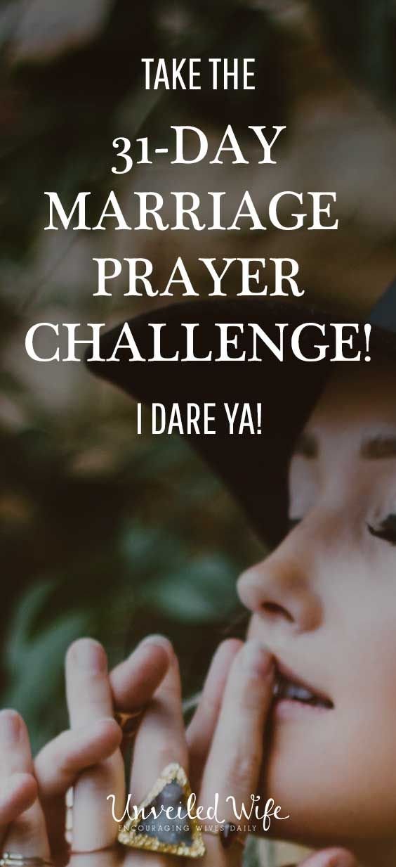 TAKE THE 31-DAY MARRIAGE PRAYER CHALLENGE, WE DARE YOUR MARRIAGE! HOW DOES THE 31 DAY CHALLENGE WORK? 1. Get this bundle 2. Pick a day to start together 3. Pray each day's prayer for you spouse for 31                                                                                                                                                     More