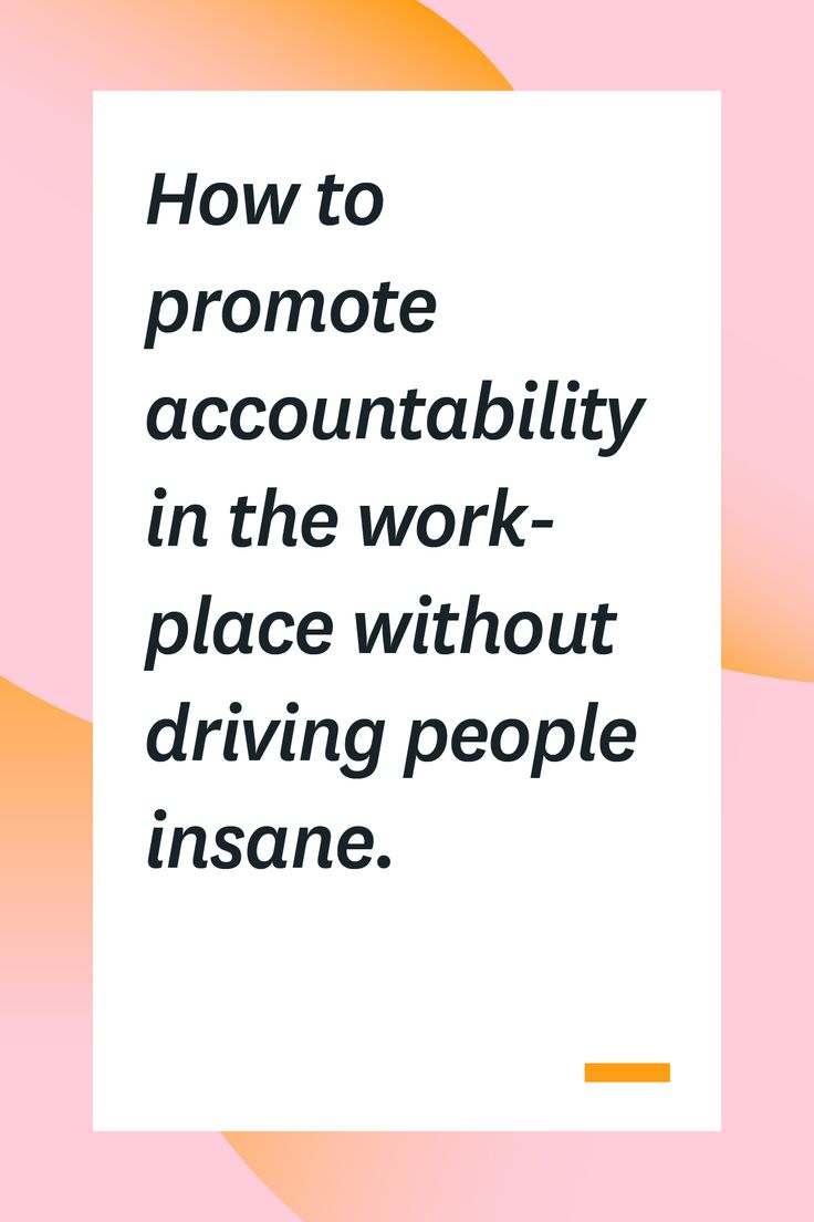 How to Promote Accountability in the Workplace